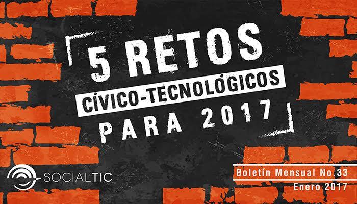 5 Retos Cívico – Tecnológicos para 2017