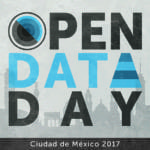 Open Data Day 2017: Fiesta datera por la apertura y uso de datos