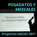 Datos y mezcales - edición PosaDatos 2017