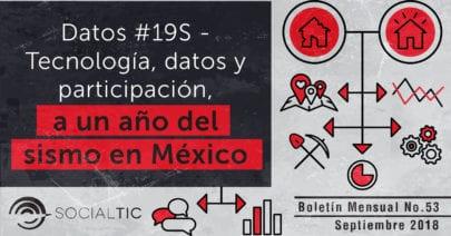 Datos #19S – Tecnología y participación a un año del sismo en México ✊