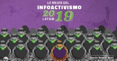 Lo mejor del infoactivismo latinoamericano 2019 (Y el lado oscuro)