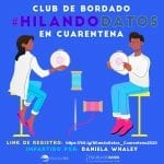 Club de bordado: #HilandoDatos en cuarentena