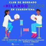 Club de bordado: #HilandoDatos en cuarentena