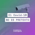 El COVID no es pretexto para amenazar la libertad en Internet