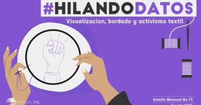 #HilandoDatos: Visualización, bordado y activismo textil