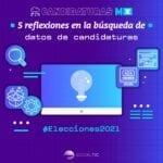 5 reflexiones en la búsqueda de datos de candidaturas #EleccionesMX2021