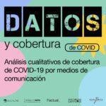 Datos y cobertura COVID-19: Análisis de medios durante la pandemia